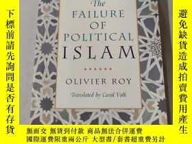 二手書博民逛書店The罕見FAILURE OF POLITICAL ISLAM:政治伊斯蘭的失敗Y212829