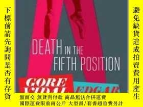 二手書博民逛書店Death罕見in the Fifth Position死於第五名,戈爾·維達爾作品,英文原版Y449990