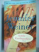 【書寶二手書T2/原文小說_MDD】Little Earthquskes_Jennifer Weiner