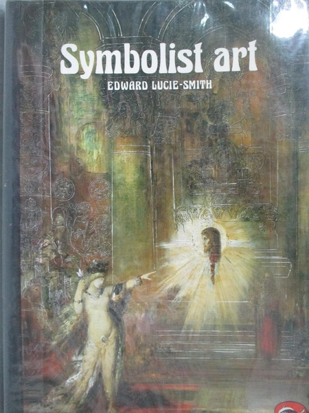 【書寶二手書T6/藝術_MKM】Symbolist art_Lucie-Smith, Edward