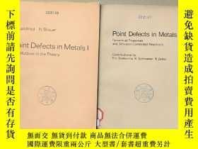 二手書博民逛書店point罕見defects in metals I+II合售(P2149)Y173412