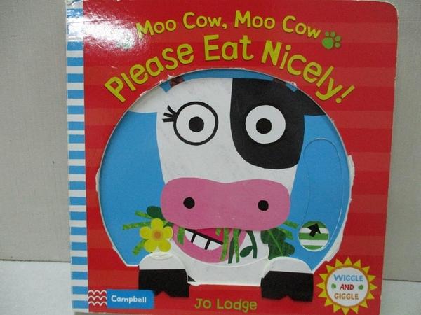 【書寶二手書T3/少年童書_J9B】Moo Cow, Moo Cow, Please Eat Nicely!_Jo Lodge