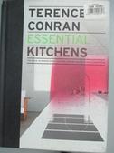 【書寶二手書T1/設計_OGS】Essential Kitchens: The Back to Basics Guides to Home Design…