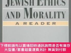 二手書博民逛書店Contemporary罕見Jewish Ethics And MoralityY255174 Dorff,
