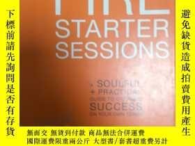 二手書博民逛書店罕見~The Fire Starter Sessions: A