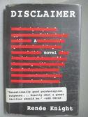 【書寶二手書T3/原文小說_WEJ】Disclaimer-A Novel_Renée Knight, Renée Kni