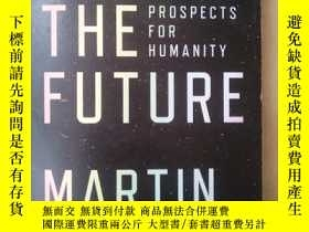 二手書博民逛書店On罕見the Future PROSPECTS FOR HUMANITY(英文原版)Y7353 Martin