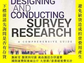 二手書博民逛書店Designing罕見And Conducting Survey ResearchY464532 Louis