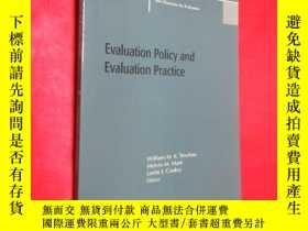 二手書博民逛書店Evaluation罕見Policy and Evaluatio