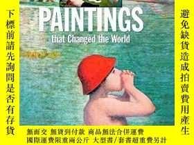 二手書博民逛書店Paintings罕見That Changed The Worl
