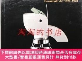 二手書博民逛書店Domestic罕見aesthetic : household art 1920-1970Y473414 Je