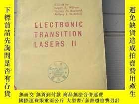 二手書博民逛書店electronic罕見transition lasers II(P1955)Y173412