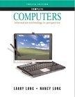 二手書博民逛書店 《Computers : information technology in perspective》 R2Y ISBN:0131432354│LarryLong