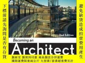 二手書博民逛書店【罕見】2009年出版 Becoming An ArchitectY27248 Lee W. Waldrep