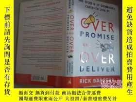 二手書博民逛書店OVER罕見PROMISE AND OVERDELIVER【如圖