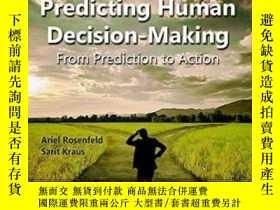 二手書博民逛書店Predicting罕見Human Decision-making: From Prediction To Act