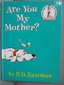 【書寶二手書T3/少年童書_ZIH】Are You My Mother?_P.D.Eastman