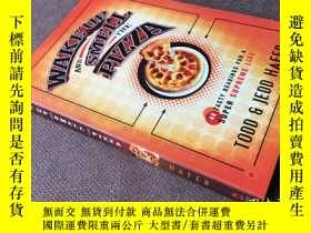二手書博民逛書店Wake罕見Up and Smell the Pizza: 40