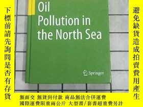 二手書博民逛書店Oil罕見Pollution in the North Sea, 環境科學基礎理論 進口原版 Y268220