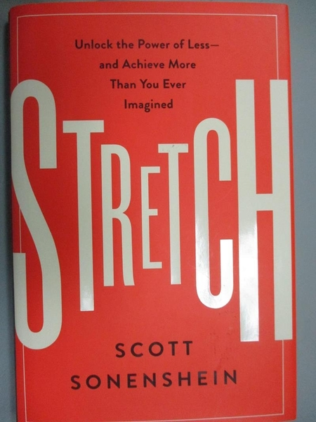 【書寶二手書T7/心理_OGX】Stretch-Unlock the Power of Less-and Achieve