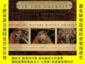 二手書博民逛書店In罕見the Cockpit: Inside 50 History-Making Aircraft-駕駛艙內:5