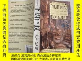 二手書博民逛書店The罕見Thirsty Muse: Alcohol and the American WriterY2617