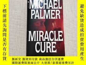 二手書博民逛書店MICHAEL罕見PALMER MIRACLE CURE(32開)見圖,館藏Y13882 見圖 見圖