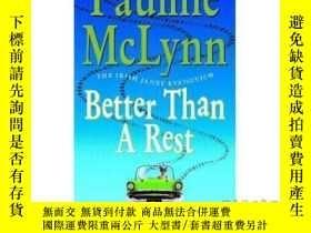 二手書博民逛書店Better罕見than a Rest : A...-總比休息好:a。。。Y465786 Pauline Mc