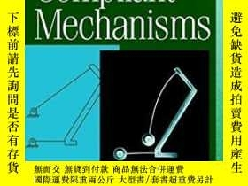 二手書博民逛書店Compliant罕見MechanismsY256260 Larry L. Howell Wiley-inte