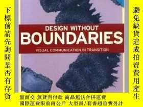 二手書博民逛書店Design罕見Without Boundaries: Visu