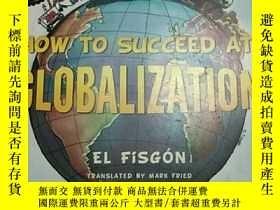 二手書博民逛書店HOW罕見TO SUCCEED AT GLOBALIZATION