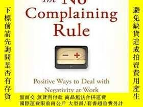 二手書博民逛書店The罕見No Complaining RuleY256260 Jon Gordon Wiley 出版200