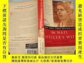 二手書博民逛書店The罕見Nazi Officer s Wife: How One Jewish Woman Survived t