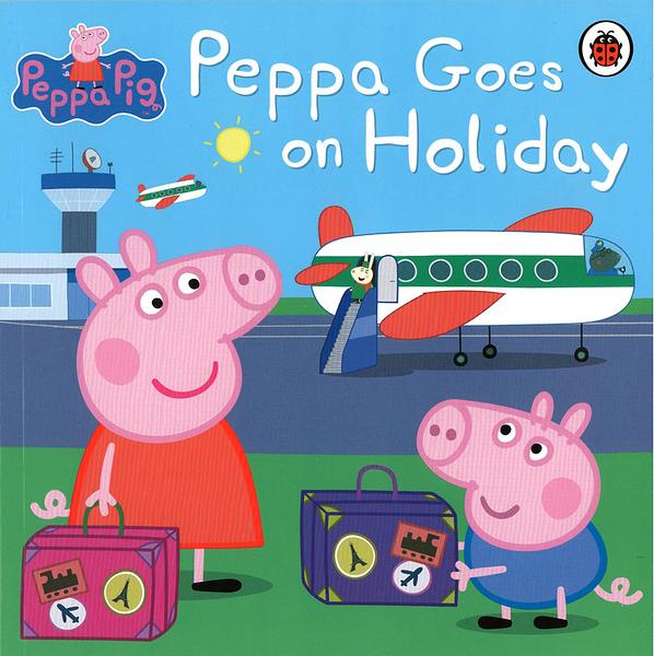 【佩佩豬:粉紅豬小妹】 PEPPA PIG: PEPPA GOES ON HOLIDAY /平裝繪本(佩佩豬渡假去~)