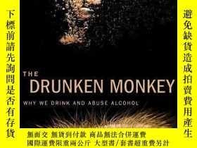 二手書博民逛書店The罕見Drunken MonkeyY256260 Theodore Robert Dudley Unive