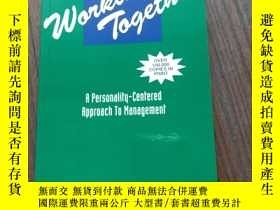 二手書博民逛書店Working罕見Together:A Personality-Centered Approach to Mana