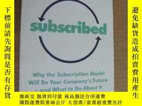 二手書博民逛書店SUBSCRIBED:Why罕見the subscription