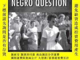 二手書博民逛書店Hannah罕見Arendt And The Negro Que