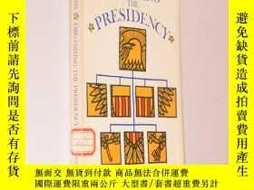 二手書博民逛書店Organizing罕見the Presidency 英文原版《