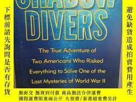 二手書博民逛書店Shadow罕見Divers: The True Adventu