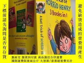 二手書博民逛書店a罕見hat trick of horrid henry 3 books in 1 恐怖亨 利的帽子戲法..Y