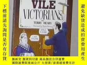 二手書博民逛書店英文原版罕見THE VILE VICTORIANS by TER
