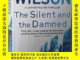 二手書博民逛書店原版英語小說罕見《 The silent and the dam
