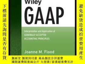 二手書博民逛書店Wiley罕見GAAP 2015: Interpretation and Application of Gener