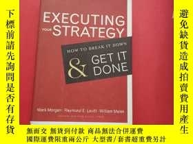 二手書博民逛書店Executing罕見Your Strategy: How To Break It Down And Get It