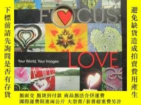 二手書博民逛書店Focus:罕見Love (焦點:愛)20525 Lark Bo