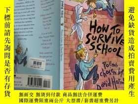 二手書博民逛書店how罕見to survive school :如何在學校生存Y200392 不祥 不祥