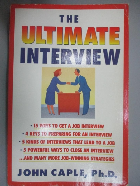 【書寶二手書T3/財經企管_YFL】The Ultimate Interview: How to Get It, Get