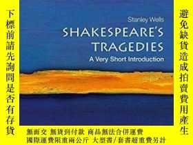 二手書博民逛書店Shakespeare s罕見TragediesY364682 Stanley Wells Oxford Un