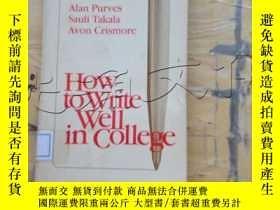 二手書博民逛書店How罕見to Write Well in CollegeY25